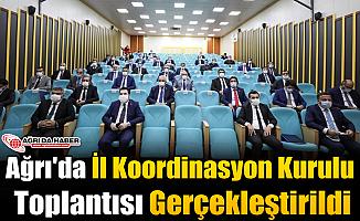 Ağrı'da İl Koordinasyon Kurulu Toplantısı Gerçekleştirildi