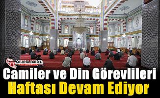 Camiler ve Din Görevlileri Haftası Devam Ediyor