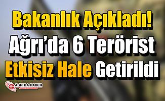 """İçişleri Bakanlığı: """"Ağrı kırsalında 6 terörist etkisiz hale getirildi"""""""