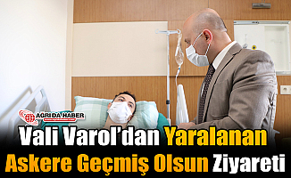 Vali Varol'dan Yaralanan Askere Geçmiş Olsun Ziyareti