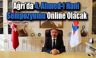 Ağrı'da 4. Ahmed-i Hani Sempozyumu Online Olacak