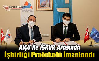 AİÇÜ İle İŞKUR Arasında İşbirliği Protokolü İmzalandı