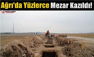 Soğuk Hava Nedeniyle Ağrı'da Yüzlerce Mezar Kazıldı