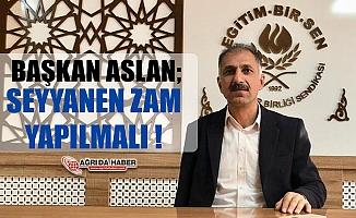 Başkan Abdurrahman Aslan; Gelirde Adalet İçin Seyyanen Zam Yapılmalı