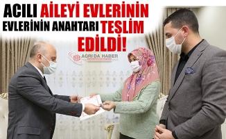 Osman VAROL Acılı Aileye Yeni Evlerinin Anahtarını Teslim Etti