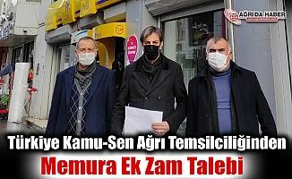 Türkiye Kamu-Sen Ağrı Temsilciliğinden Memura Ek Zam Talebi