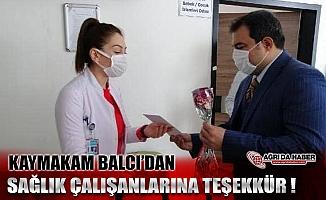 Kaymakam Balcı'dan Sağlık Çalışanlarına Çiçekli ve Şiirli Teşekkür