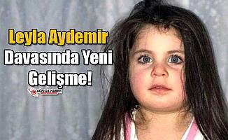 Leyla Aydemir Davasında Yeni Gelişme!