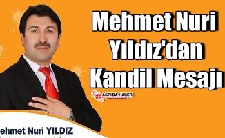 Mehmet Nuri Yıldız'dan Kandil Mesajı