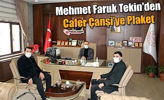 Mehmet Faruk Tekin'den Cafer Canşi'ye Plaket