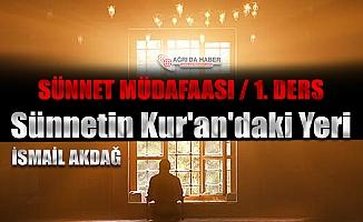 Sünnet Müdafaası: Sünnetin Kur'an'daki Yeri