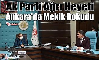 Ak Parti Ağrı Heyeti Ankara'da Mekik Dokudu