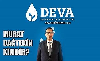DEVA Partisi Ağrı İl Başkanı Murat Dağtekin Kimdir