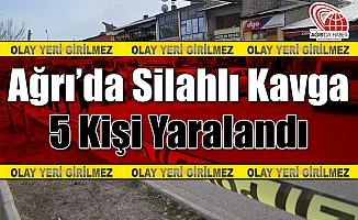 Ağrı'da silahlı Kavga! 5 Kişi Yaralandı