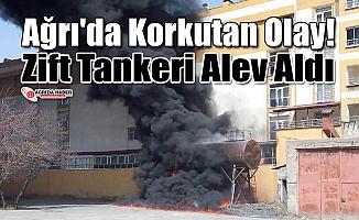 Ağrı'da Zift Tankeri Alev Aldı!