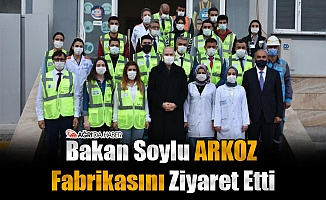 İçişleri Bakanı Soylu ARKOZ Fabrikasını Ziyaret Etti