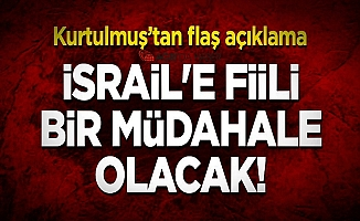 Numan Kurtulmuş: İsrail'e fiili bir müdahale olacak!