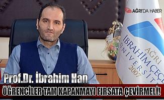 Prof.Dr. İbrahim Han; LGS ve YKS'ye hazırlanan öğrenciler tam kapanmayı fırsata çevirmeli