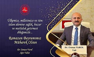 Vali Dr. Osman Varol'un Ramazan Bayramı Mesajı