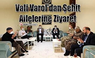 Vali Varol'dan Şehit Ailelerine Ziyaret