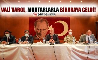 Ağrı Valisi Osman VAROL Muhtarlarla Biraraya Geldi!