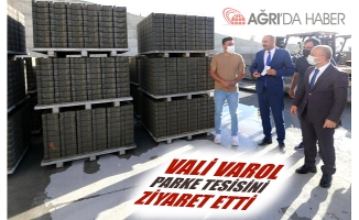 Ağrı Valisi Osman VAROL Parke üretim Tesisini Ziyaret Etti