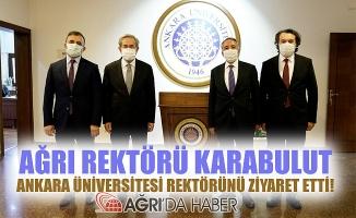 A.İ.Ç.Ü Rektörü KARABULUT, Ankara Üniversitesi Rektörünü Ziyaret Etti!