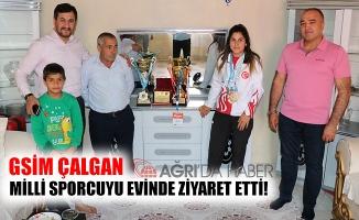 GSİM ÇALGAN Milli Sporcuyu Evinde Ziyaret Etti!