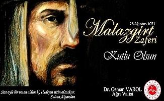 Ağrı Valisi'nden Malazgirt Zaferi Mesajı