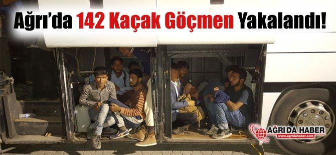 Ağrı'da 142 Kaçak Göçmen Yakalandı
