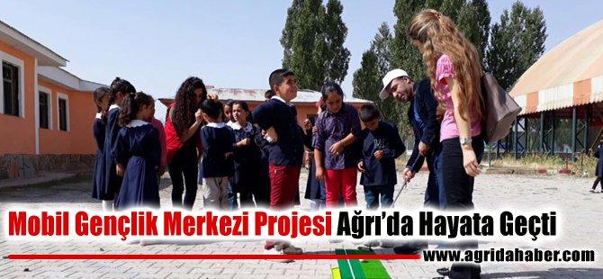 Mobil Gençlik Merkezi Projesi Ağrı'da Hayata Geçti