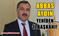 Abbas Aydın yeniden Ak Parti Ağrı İl Başkanlığına Atandı