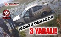 Ağrı Eleşkirt'te Trafik Kazası: 3 Yaralı!