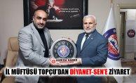 İl Müftüsü Tandoğan Topçu'dan Diyanet-Sen Ağrı Şubesine Ziyaret