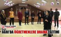Ağrı'da Öğretmenlere Drama Eğitim Veriliyor