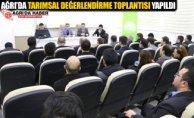 Ağrı'da Tarımsal Değerlendirme Toplantısı Yapıldı