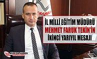 Ağrı Milli Eğitim Müdürü Mehmet Faruk Tekin'den İkinci Yarıyıl Mesajı