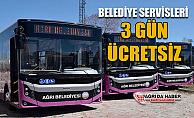 Ağrı Belediyesi Servisleri Bayramda 3 gün ücretsiz çalışacak