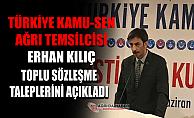 Türkiye Kamu-Sen Ağrı İl Temsilciliği: Toplu Sözleşme Taleplerimiz