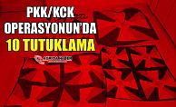 Ağrı'da PKK/KCK operasyonun'da 10 Tutuklama