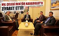 Ağrı Ak Parti Milletveki ÇELEBİ Rektör KARABULUT'u Ziyaret Etti!
