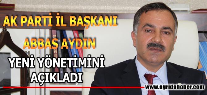 Ak Parti İl Başkanı Abbas Aydın Yeni İl Yönetimini Açıkladı!