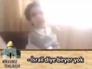 Filistinli Çocuk: İsrail diye bir devlet yok!