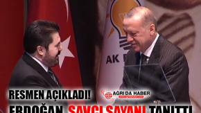 Erdoğan Resmen Açıkladı! AK Parti Ağrı Belediye Başkan Adayı Savcı Sayan