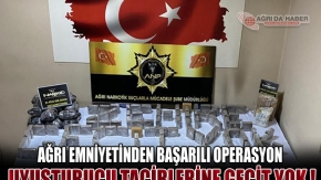 Ağrı Doğubayazıt'ta Uyuşturucu Tacirlerine operasyon