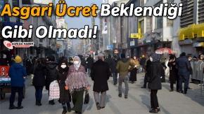 Ağrı'da Asgari Ücret Bekleneni Karşılamadı