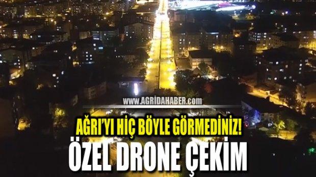 Ağrı'da Boş kalan caddeler dronla görüntülendi
