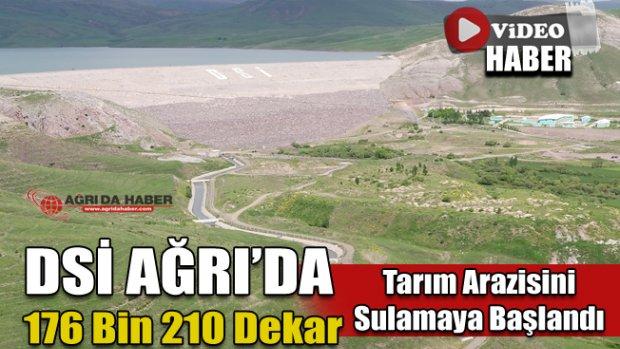 Ağrı'da 176 Bin 210 Dekar Tarım Arazisi Sulanmaya Başlandı