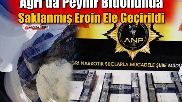 Ağrı'da Peynir Bidonunda Saklanmış Eroin Ele Geçirildi
