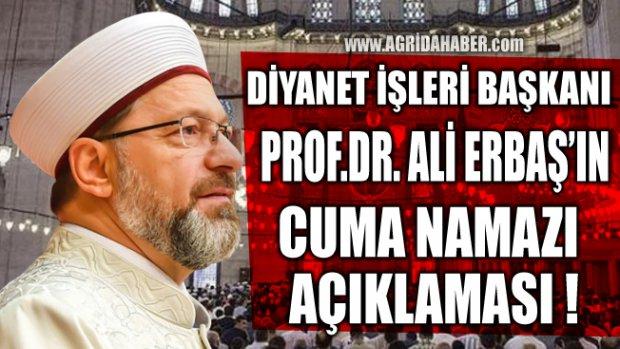 Prof.Dr. Ali ERBAŞ'tan Cuma Namazı Kılınacakmı Açıklaması